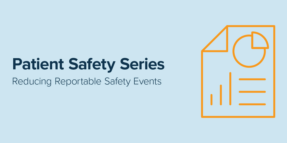 PSS-Reducing Reportable Safety Events - Headline