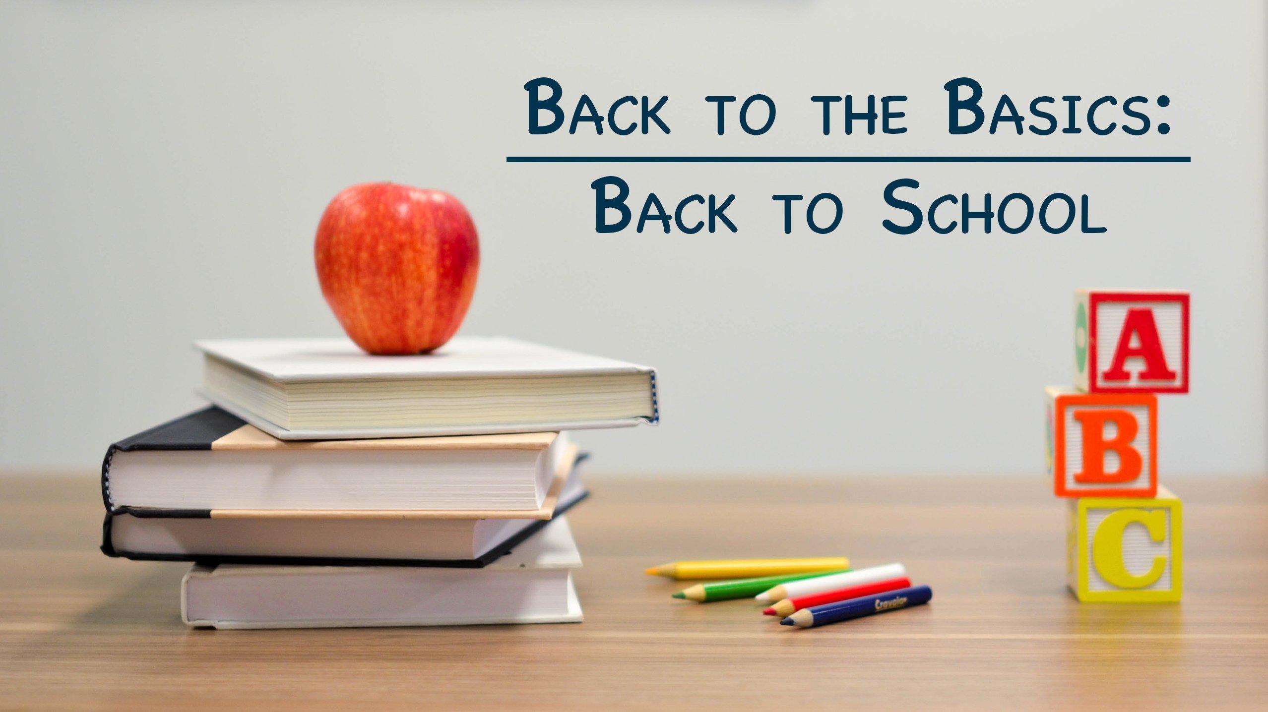 BacktoBasics_BacktoSchool_blog