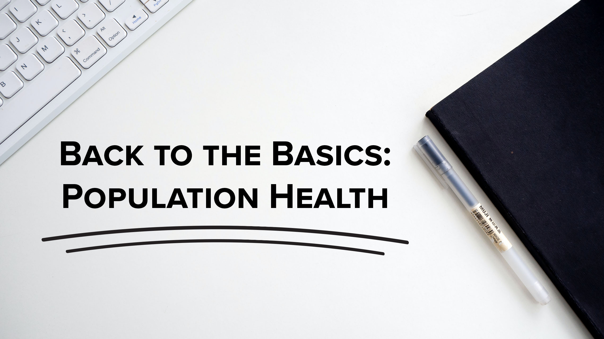 BacktoBasics_PopHealth_blog