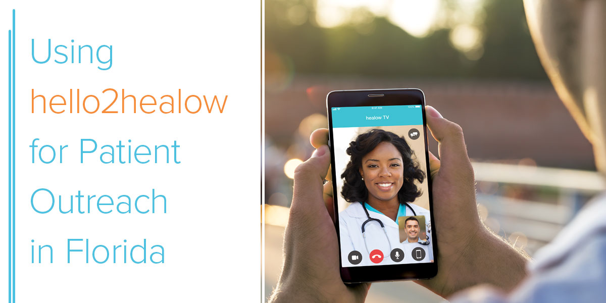 blog-using-hello2healow-for-patients-outreach-in-florida-header-graphic@2x