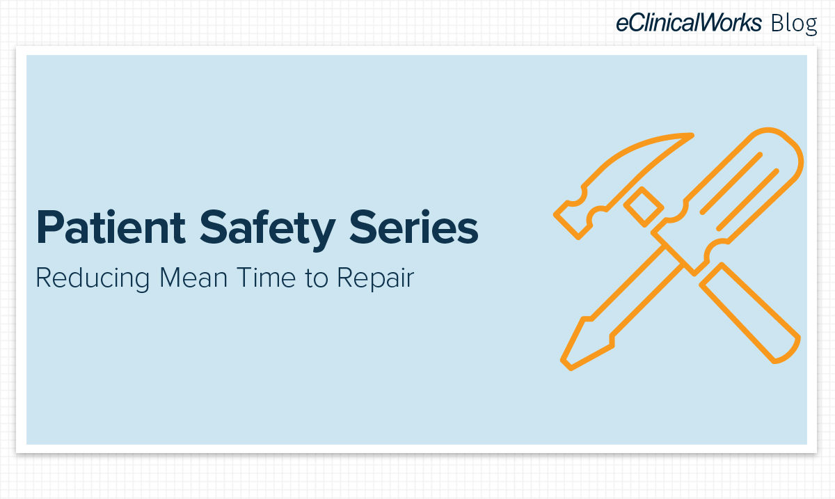 Hammer & Screw Driver, Patient Safety, Mean Time to Repair