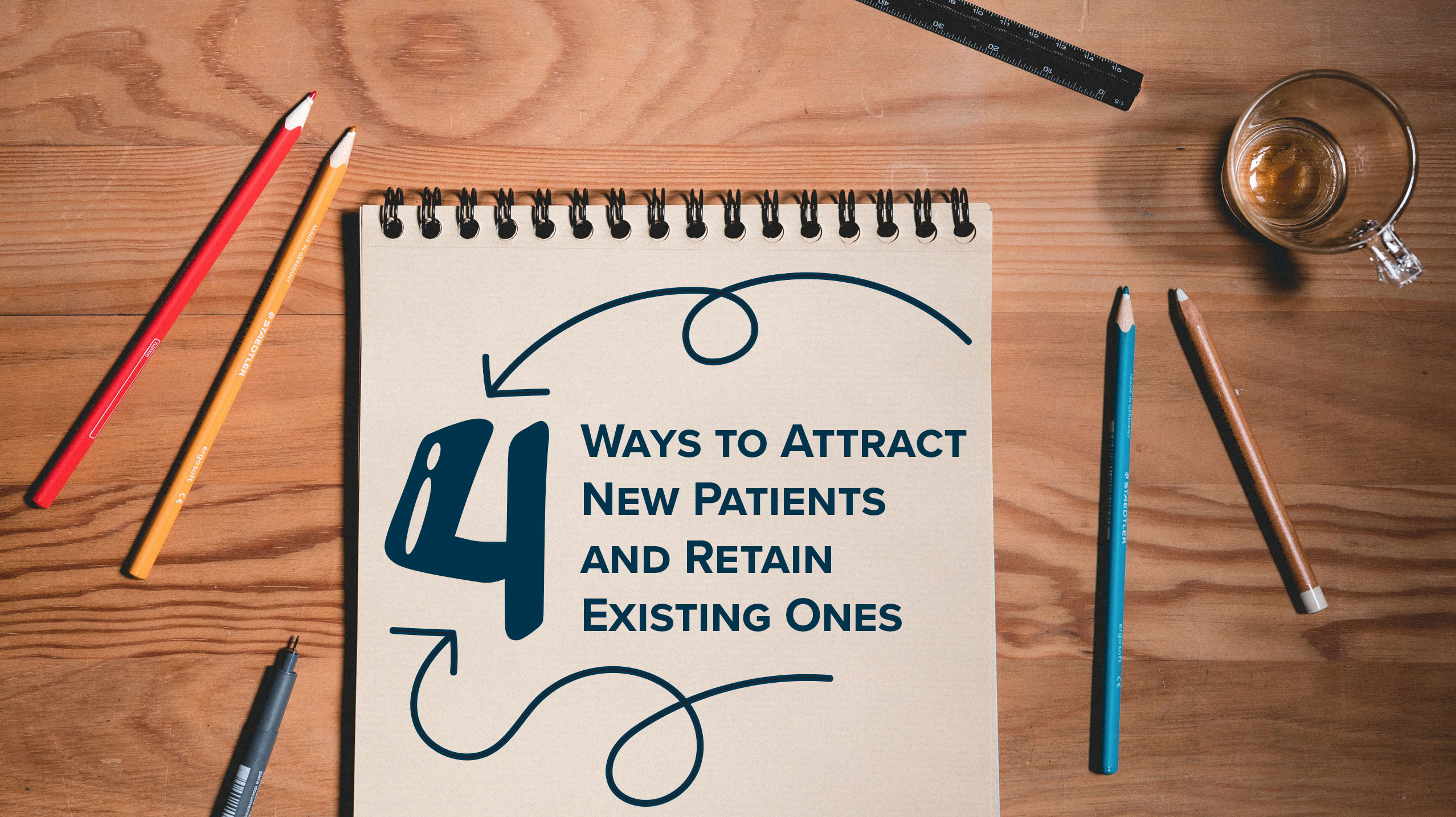 4 ways to attract new patients