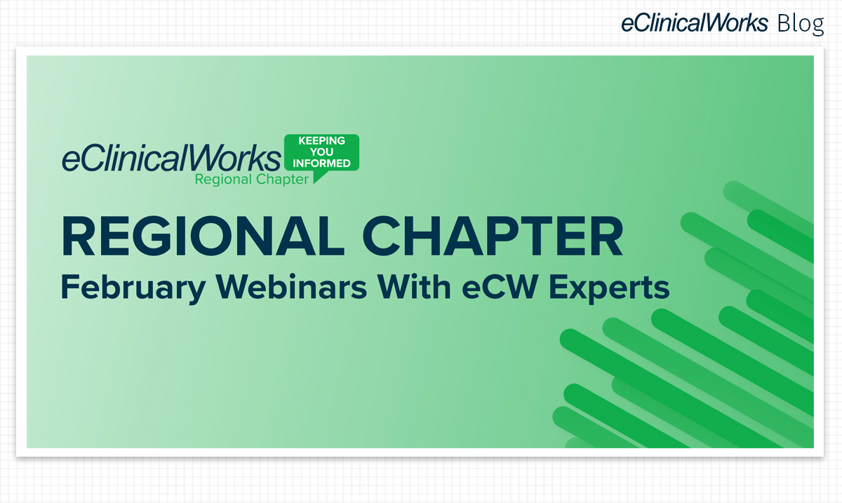 eClinicalWorks February Regional Chapters